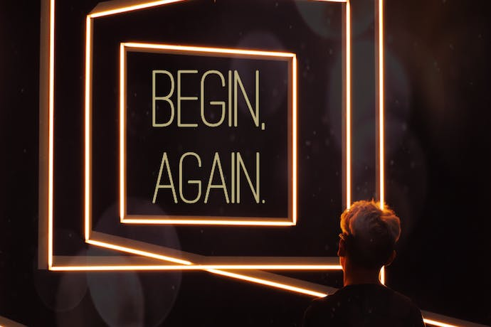 Begin, Again - Part 4