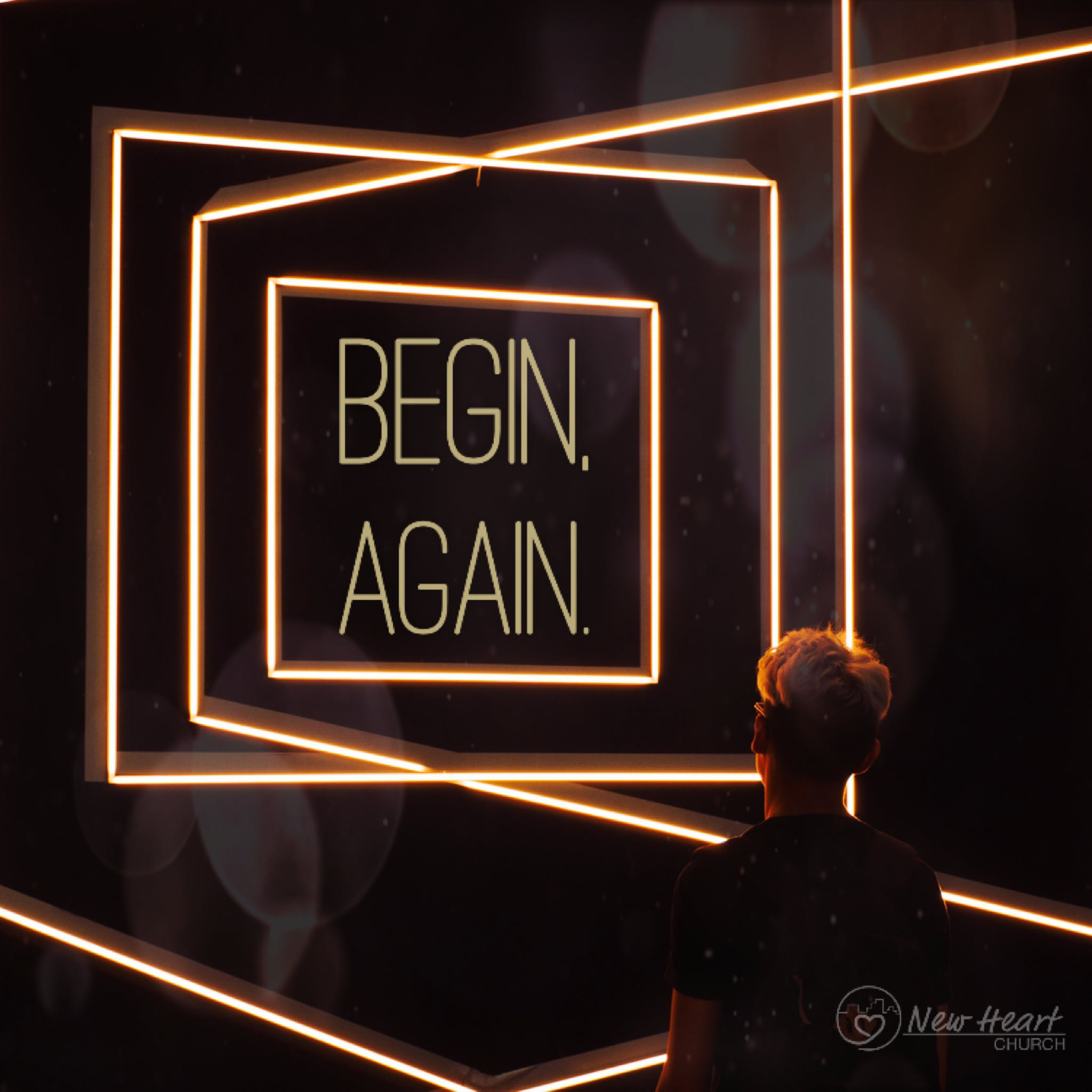 Begin, Again - Part 2